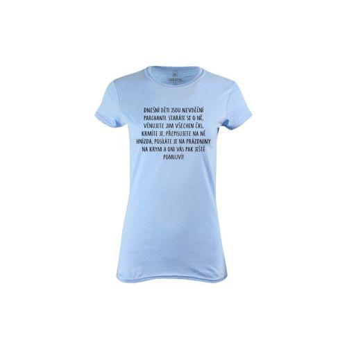 Dámské tričko Nevděčný parchanti