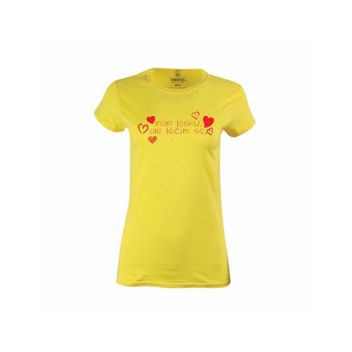Dámské tričko Mám lásku, ale léčím se