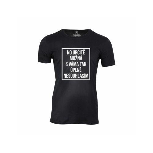 Pánské tričko Možná nesouhlasím