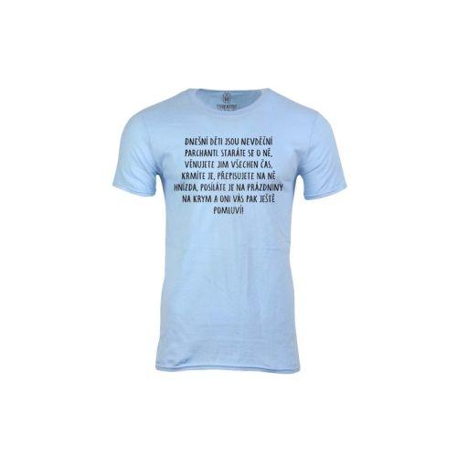 Pánské tričko Nevděčný parchanti
