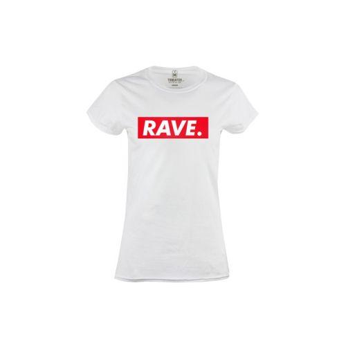 Dámské tričko s nápisem Rave