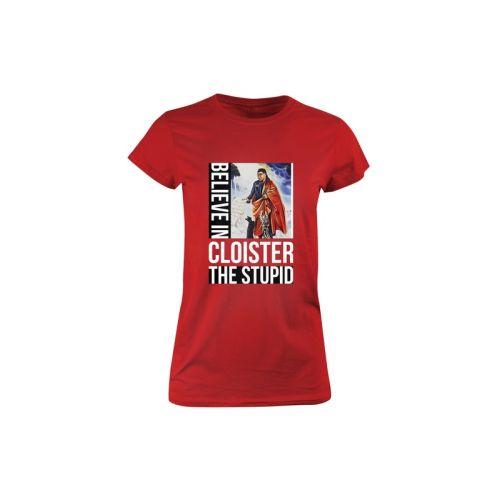 Dámské tričko Cloister the Stupid