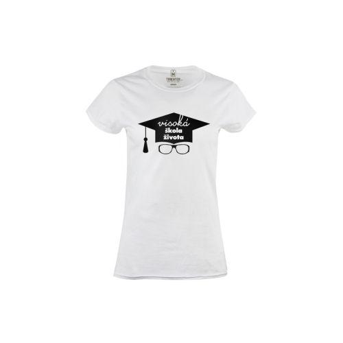 Dámské tričko Visoká škola života