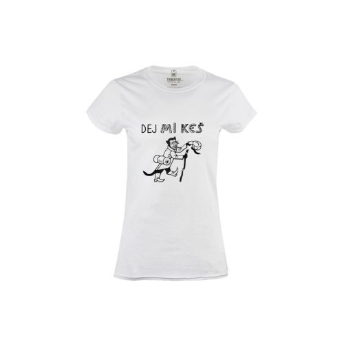 Dámské tričko Dej Mi keš