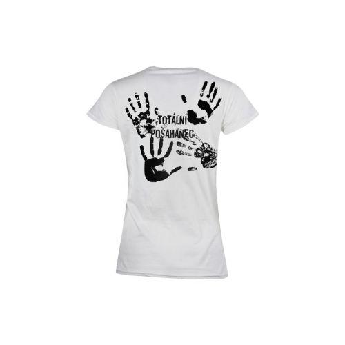 Dámské tričko Totální pošahanec