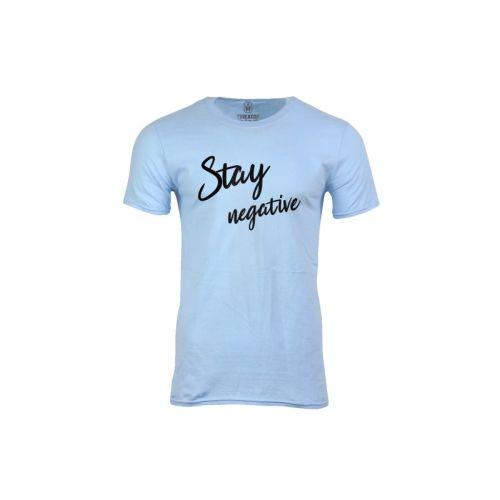 Pánské tričko Zůstaň negativní