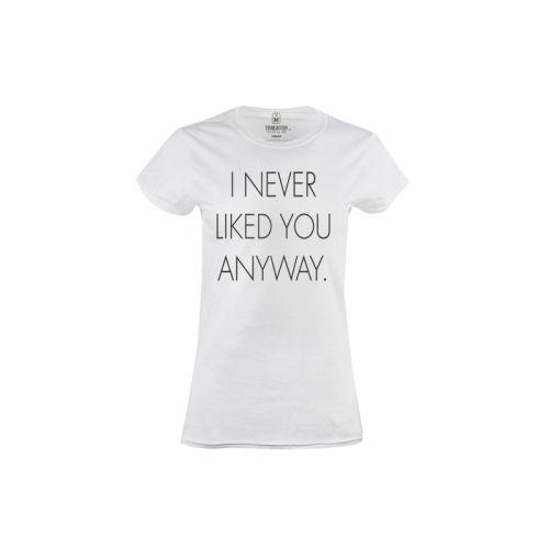 Dámské tričko Nikdy tě nelajknu