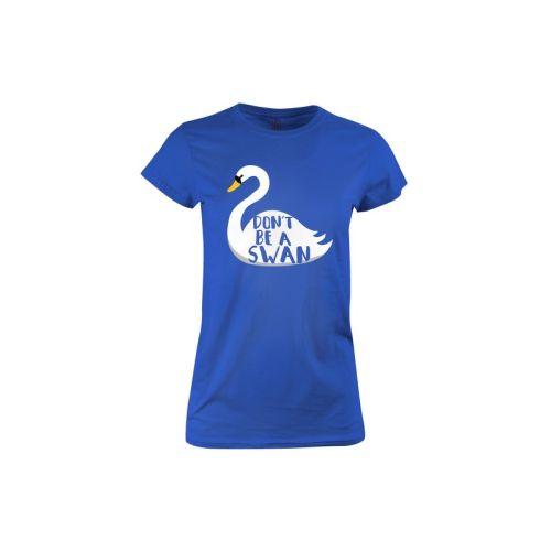 Pánské dámské tričko Nebuď Labuť