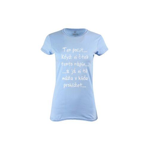 Dámské tričko Jen si počti