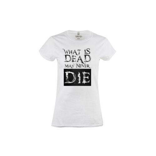 Dámské tričko Never die