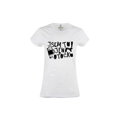 Dámské tričko Jen na otočku